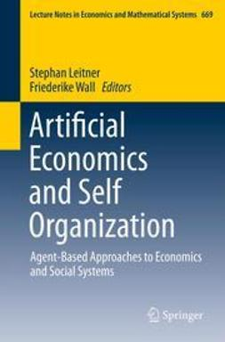 Leitner, Stephan - Artificial Economics and Self Organization, ebook