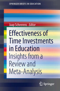 Scheerens, Jaap - Effectiveness of Time Investments in Education, ebook