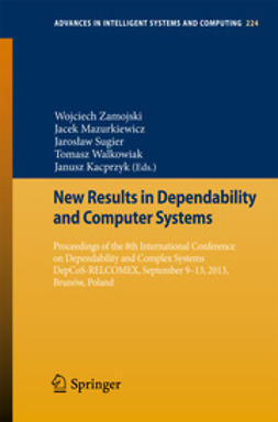 Zamojski, Wojciech - New Results in Dependability and Computer Systems, ebook