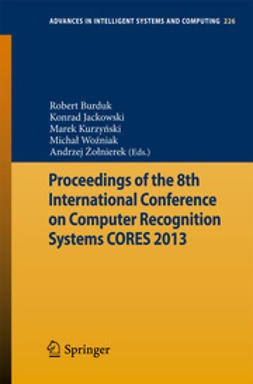 Burduk, Robert - Proceedings of the 8th International Conference on Computer Recognition Systems CORES 2013, ebook