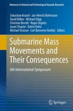 Krastel, Sebastian - Submarine Mass Movements and Their Consequences, ebook