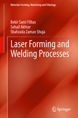 Yilbas, Bekir Sami - Laser Forming and Welding Processes, e-bok