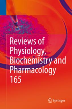 Nilius, Bernd - Reviews of Physiology, Biochemistry and Pharmacology, Vol. 165, e-bok