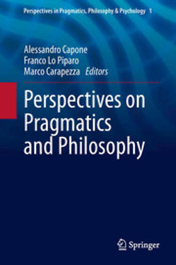Capone, Alessandro - Perspectives on Pragmatics and Philosophy, e-bok