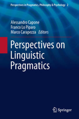 Capone, Alessandro - Perspectives on Linguistic Pragmatics, ebook