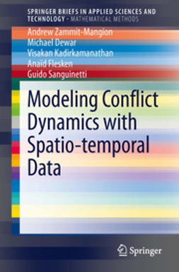 Zammit-Mangion, Andrew - Modeling Conflict Dynamics with Spatio-temporal Data, e-kirja