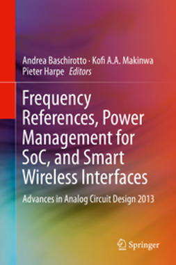 Baschirotto, Andrea - Frequency References, Power Management for SoC, and Smart Wireless Interfaces, e-bok