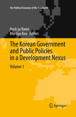 Kwon, Huck-ju - The Korean Government and Public Policies in a Development Nexus, Volume 1, ebook