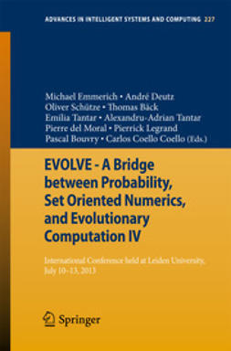 Emmerich, Michael - EVOLVE - A Bridge between Probability, Set Oriented Numerics, and Evolutionary Computation IV, ebook