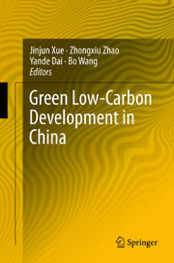 Xue, Jinjun - Green Low-Carbon Development in China, ebook