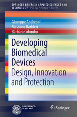 Andreoni, Giuseppe - Developing Biomedical Devices, ebook