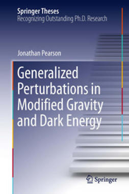 Pearson, Jonathan - Generalized Perturbations in Modified Gravity and Dark Energy, ebook