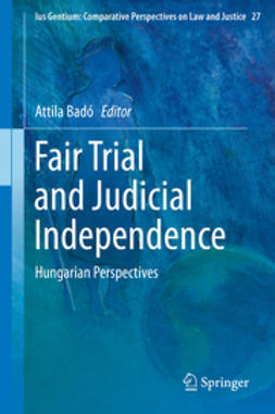 Badó, Attila - Fair Trial and Judicial Independence, ebook