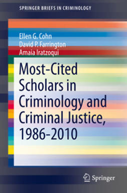 Cohn, Ellen G - Most-Cited Scholars in Criminology and Criminal Justice, 1986-2010, ebook