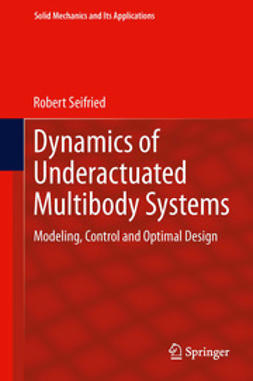 Seifried, Robert - Dynamics of Underactuated Multibody Systems, ebook