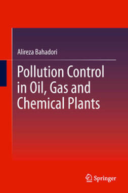 Bahadori, Alireza - Pollution Control in Oil, Gas and Chemical Plants, ebook