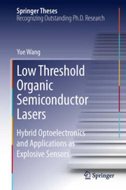 Wang, Yue - Low Threshold Organic Semiconductor Lasers, e-kirja