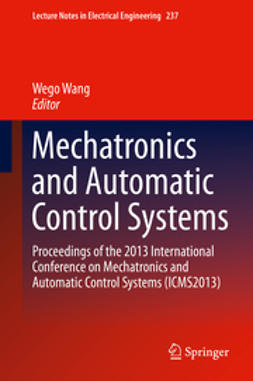 Wang, Wego - Mechatronics and Automatic Control Systems, e-bok