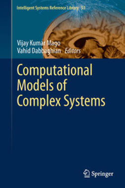 Mago, Vijay Kumar - Computational Models of Complex Systems, ebook