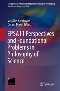 Karakostas, Vassilios - EPSA11 Perspectives and Foundational Problems in Philosophy of Science, e-bok
