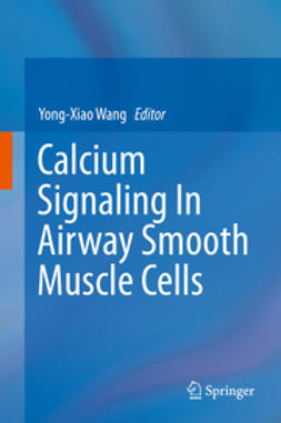 Wang, Yong-Xiao - Calcium Signaling In Airway Smooth Muscle Cells, ebook