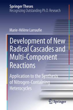 Larraufie, Marie-Helene - Development of New Radical Cascades and Multi-Component Reactions, ebook