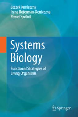 Konieczny, Leszek - Systems Biology, ebook