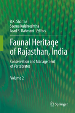 Sharma, B.K. - Faunal Heritage of Rajasthan, India, ebook