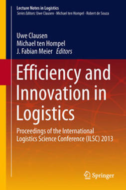Clausen, Uwe - Efficiency and Innovation in Logistics, ebook
