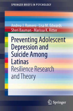 Romero, Andrea J. - Preventing Adolescent Depression and Suicide Among Latinas, ebook
