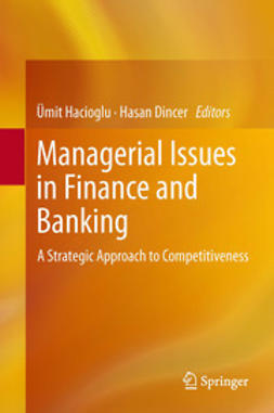 Hacioglu, Ümit - Managerial Issues in Finance and Banking, e-bok
