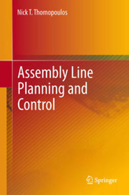 Thomopoulos, Nick T. - Assembly Line Planning and Control, ebook