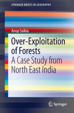 Saikia, Anup - Over-Exploitation of Forests, ebook