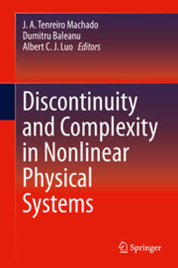 Machado, J. A. Tenreiro - Discontinuity and Complexity in Nonlinear Physical Systems, ebook