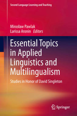 Pawlak, Mirosław - Essential Topics in Applied Linguistics and Multilingualism, e-bok