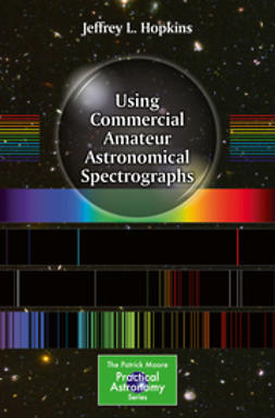 Hopkins, Jeffrey L. - Using Commercial Amateur Astronomical Spectrographs, ebook