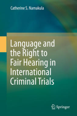 Namakula, Catherine S. - Language and the Right to Fair Hearing in International Criminal Trials, e-kirja
