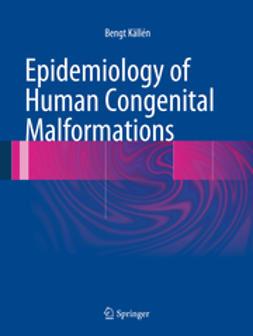 Källén, Bengt - Epidemiology of Human Congenital Malformations, ebook