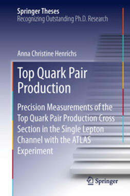 Henrichs, Anna Christine - Top Quark Pair Production, ebook