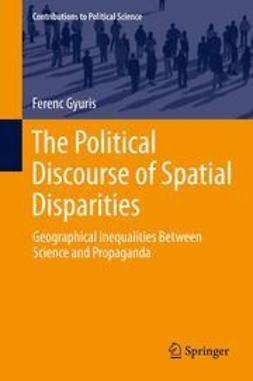 Gyuris, Ferenc - The Political Discourse of Spatial Disparities, e-bok