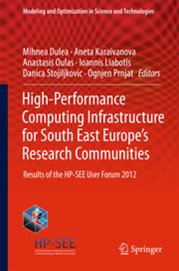Dulea, Mihnea - High-Performance Computing Infrastructure for South East Europe's Research Communities, ebook