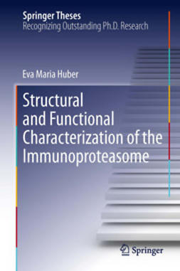 Huber, Eva Maria - Structural and Functional Characterization of the Immunoproteasome, ebook