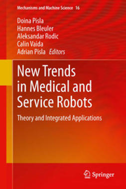 Pisla, Doina - New Trends in Medical and Service Robots, ebook