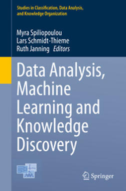 Spiliopoulou, Myra - Data Analysis, Machine Learning and Knowledge Discovery, ebook