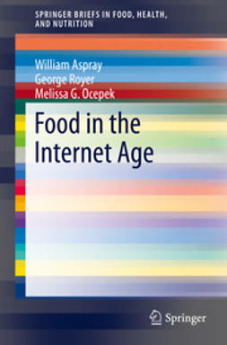 Aspray, William - Food in the Internet Age, ebook