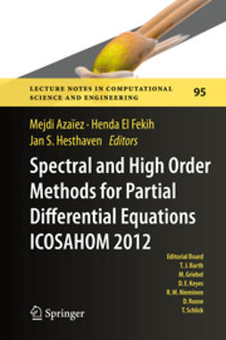 Azaïez, Mejdi - Spectral and High Order Methods for Partial Differential Equations - ICOSAHOM 2012, e-kirja