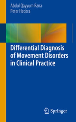 Rana, Abdul Qayyum - Differential Diagnosis of Movement Disorders in Clinical Practice, ebook
