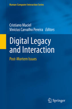 Maciel, Cristiano - Digital Legacy and Interaction, e-bok