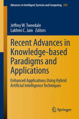 Tweedale, Jeffrey W. - Recent Advances in Knowledge-based Paradigms and Applications, ebook