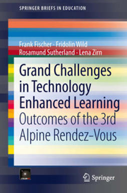 Fischer, Frank - Grand Challenges in Technology Enhanced Learning, ebook
